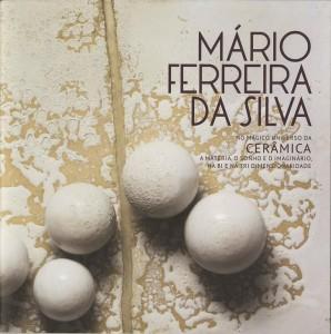 Mário Ferreira da Silva - no mágico universo da cerâmica...