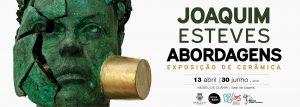 Joaquim Esteves. Abordagens | exposição de cerâmica