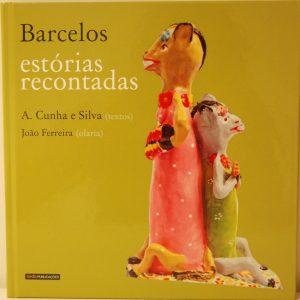 Lançamento do livro Estórias Recontadas de A.Cunha e Silva(textos) João Ferreira(olaria) @ Rua Cónego Joaquim Gaiolas