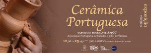 Cerâmica Portuguesa @ Sala Gótica - Paços do Concelho