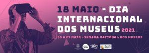 [:pt]18 de Maio Dia Internacional dos Museus 2021 [:en]May 18th International Museums Day[:] @ Museu de Olaria de 13 a 23 de maio