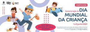 [:pt]Programa Dia Mundial da Criança 2021[:] @ Online e no Museu